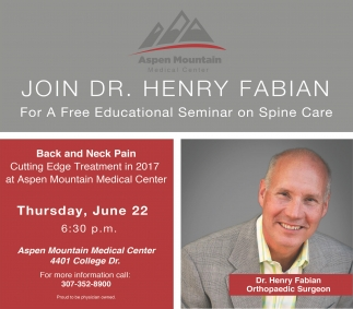 For a Free Educational Seminar on Spine Care