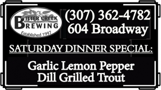 Saturday Dinner Special