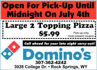 Open for Pick-Up Until Midnight During Flaming Gorge Days!