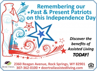 Remember our Past and Present Patriots on this Independence Day