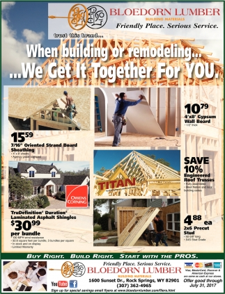 When building or remodeling... we get it together for YOU.