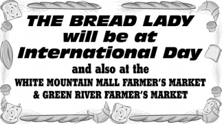 The Bread Lady will be at International Day