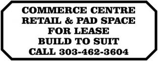 Commerce Centre Retail and Pad Space for Lease