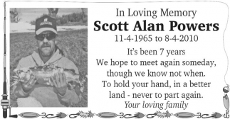 In loving memory Scott Alan Powers