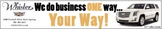 We do business one way... Your Way!