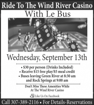Ride to the Wind River Casino