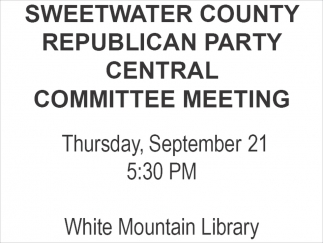 Sweetwater County Republican Party Central Committee Meeting