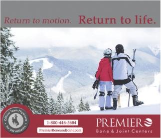 Return to motion. Return to life.