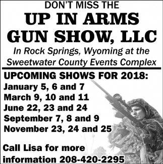 Don't Miss the Up in Arms Gun Show, LLC