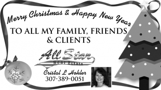 To All My Family, Friends & Clients