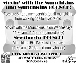 Movin' with the munchkins and munchkins bounce