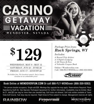 Casino Getaway Vacation