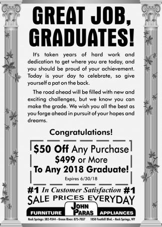 Great Job Graduates!, John Paras Furniture And Appliances, Rock Springs, WY