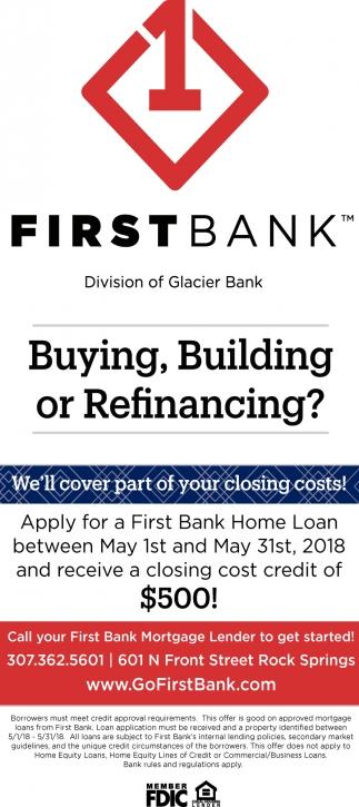 Buying, Building or Refinancing?