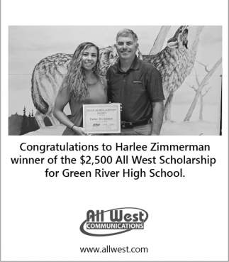 Congratulations to Harlee Zimmerman winner of the $2,500 All West Scholarship for Green River High School