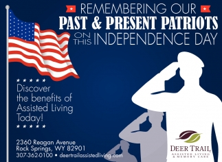 Remembering Our Past & Present Patriots on this Independence Day