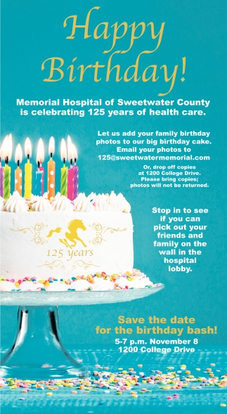 Happy Birthday Memorial Hospital Of Sweetwater County Rock Springs Wy