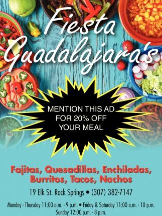 Fajitas, Quesadillas, Enchiladas