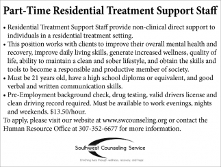 Part-Time Residential Treatment Support Staff