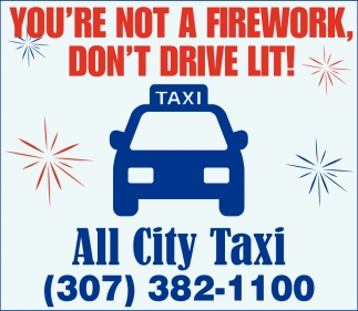 You're Not a Firework, Don't Drive Lit!