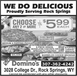 We do delicious Proudly serving Rock Springs