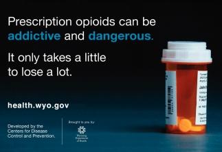 Prescription Opioids Can be Addictive and Dangerous