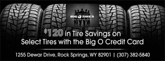 $120 in Tire Savings On Select Tires with the Big O Credit Card