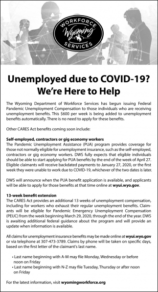 Unemployed Due To Covid 19 Wyoming Workforce If you need pin or password help, please email your. rocket miner local deals in rock springs wy