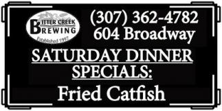 Saturday Dinner Specials