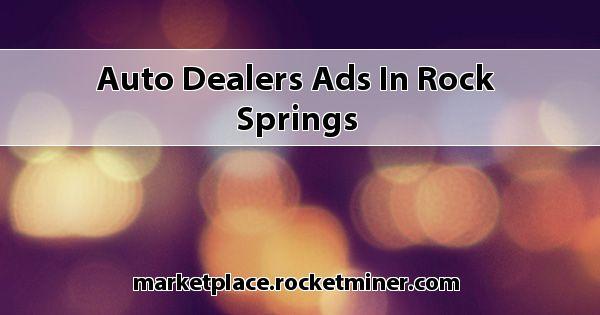 auto dealers ads in rock springs. Black Bedroom Furniture Sets. Home Design Ideas